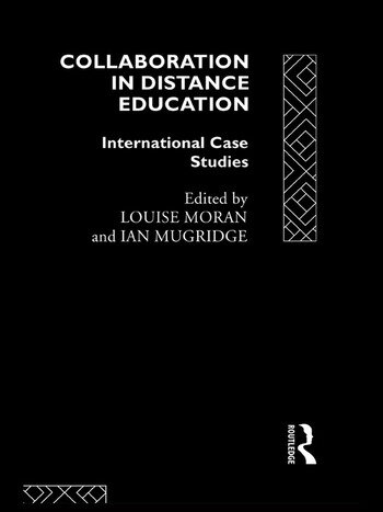 Collaboration in Distance Education International Case Studies book cover