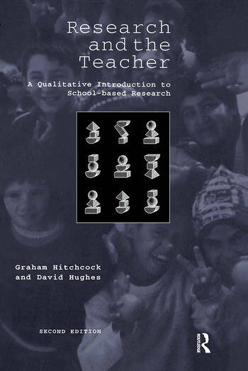 Research and the Teacher A Qualitative Introduction to School-based Research book cover