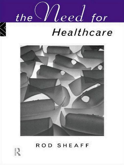 The Need For Health Care book cover