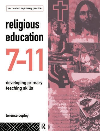 Religious Education 7-11 Developing Primary Teaching Skills book cover