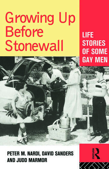 Growing Up Before Stonewall Life Stories Of Some Gay Men book cover