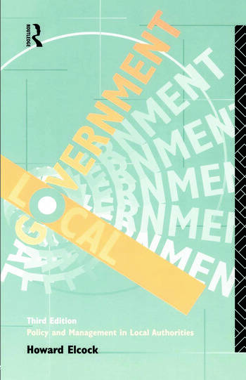 Local Government Policy and Management in Local Authorities book cover