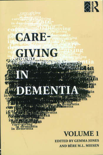 Care-Giving in Dementia Volume 1: Research and Applications book cover