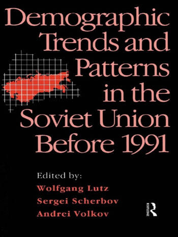 Demographic Trends and Patterns in the Soviet Union Before 1991 book cover