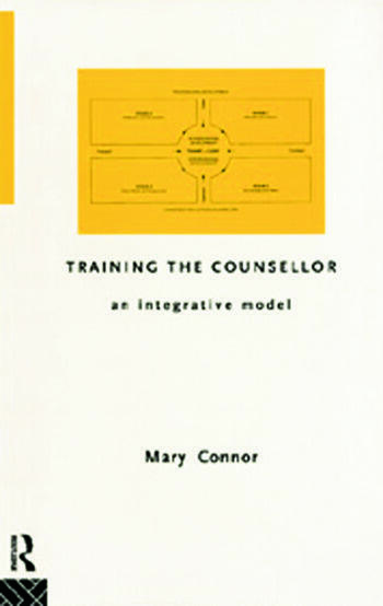 Training the Counsellor An Integrative Model book cover