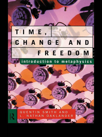 Time, Change and Freedom An Introduction to Metaphysics book cover