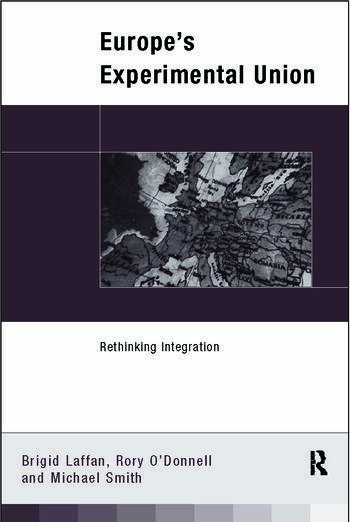 Europe's Experimental Union Rethinking Integration book cover
