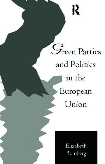 Green Parties and Politics in the European Union book cover