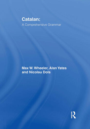 Catalan: A Comprehensive Grammar book cover
