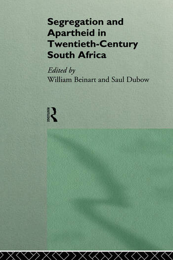 Segregation and Apartheid in Twentieth Century South Africa book cover