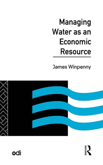 Managing Water as an Economic Resource book cover