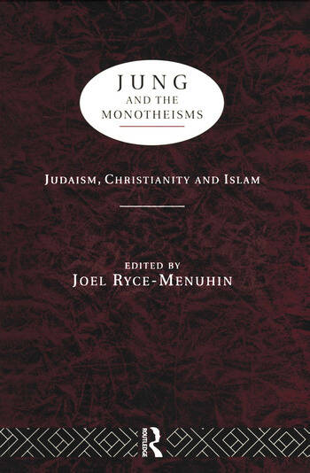Jung and the Monotheisms book cover