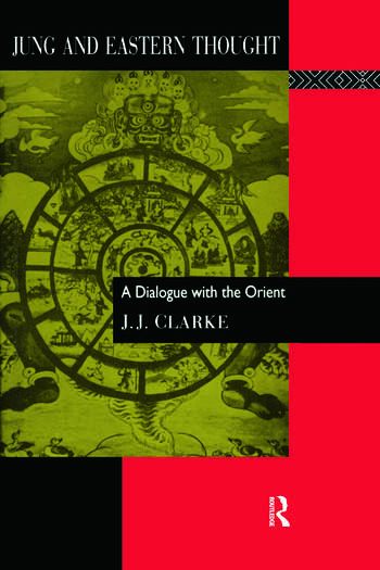 Jung and Eastern Thought A Dialogue with the Orient book cover