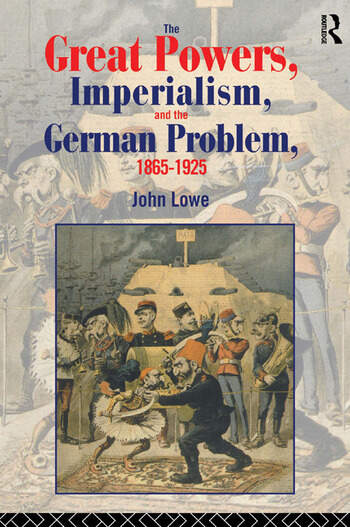 The Great Powers, Imperialism and the German Problem 1865-1925 book cover