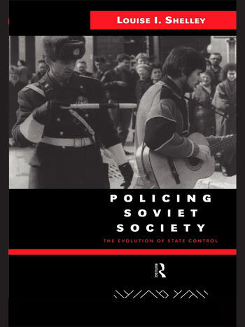 Policing Soviet Society The Evolution of State Control book cover