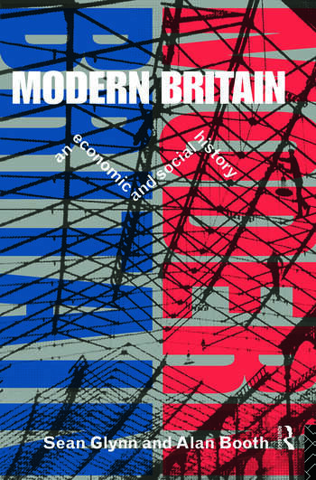 Modern Britain An Economic and Social History book cover
