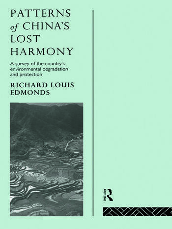Patterns of China's Lost Harmony A Survey of the Country's Environmental Degradation and Protection book cover