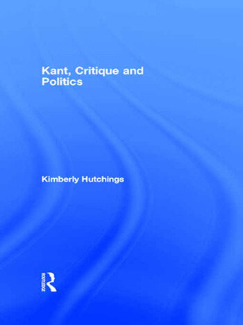 Kant, Critique and Politics book cover