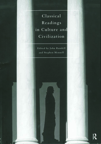 Classical Readings on Culture and Civilization book cover