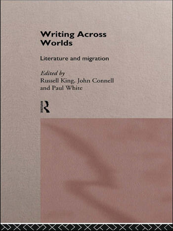 Writing Across Worlds Literature and Migration book cover