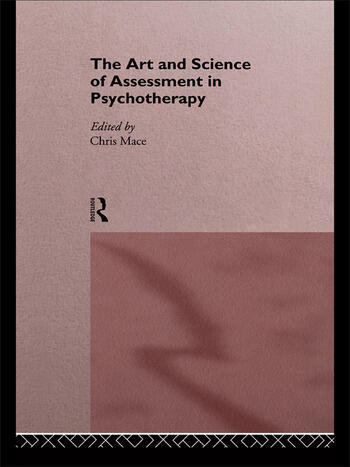The Art and Science of Assessment in Psychotherapy book cover
