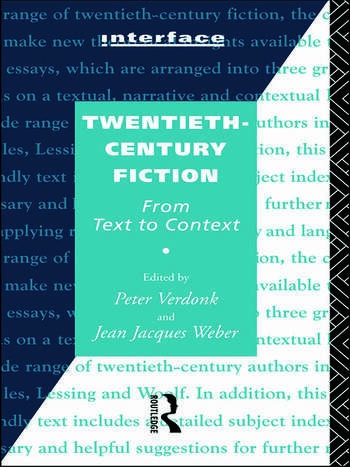 Twentieth-Century Fiction From Text to Context book cover