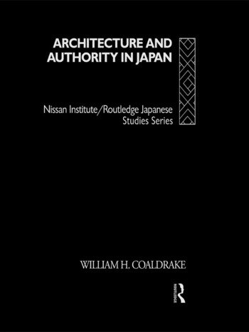 Architecture and Authority in Japan book cover