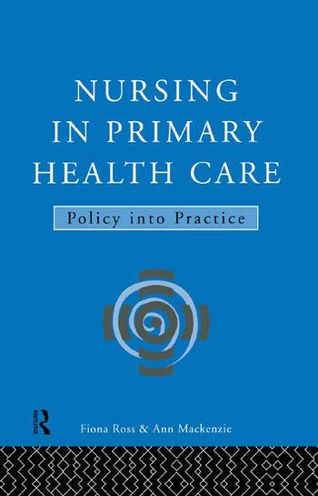 Nursing in Primary Health Care Policy into Practice book cover