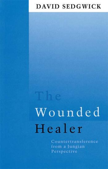 The Wounded Healer Counter-Transference from a Jungian Perspective book cover