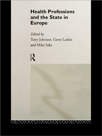 Health Professions and the State in Europe book cover