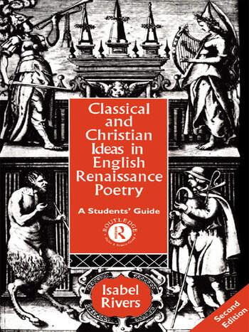 Classical and Christian Ideas in English Renaissance Poetry book cover