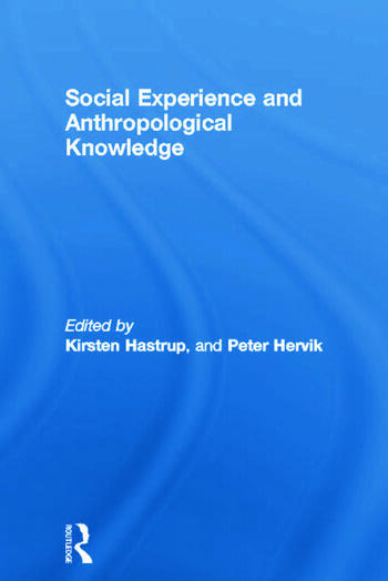 Social Experience and Anthropological Knowledge book cover
