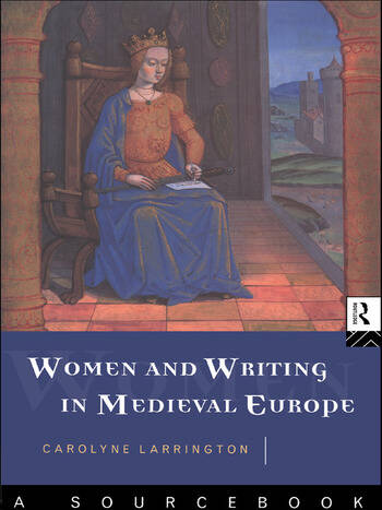 Women and Writing in Medieval Europe: A Sourcebook book cover