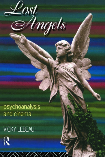 Lost Angels Psychoanalysis and Cinema book cover