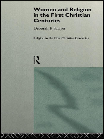 Women and Religion in the First Christian Centuries book cover