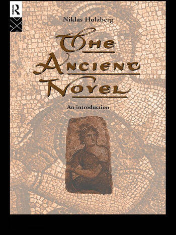 The Ancient Novel An Introduction book cover