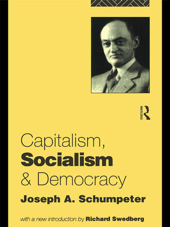 Capitalism, Socialism and Democracy book cover