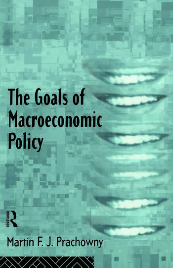 The Goals of Macroeconomic Policy book cover