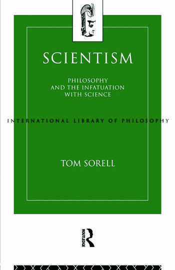 Scientism Philosophy and the Infatuation with Science book cover