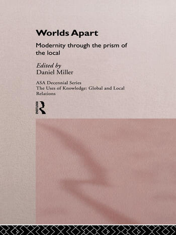 Worlds Apart: Modernity Through the Prism of the Local book cover