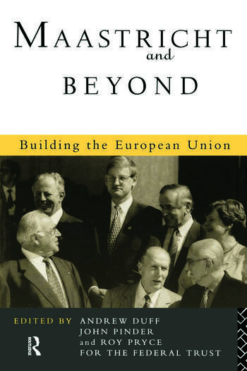 Maastricht and Beyond Building a European Union book cover