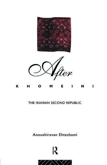 After Khomeini The Iranian Second Republic book cover