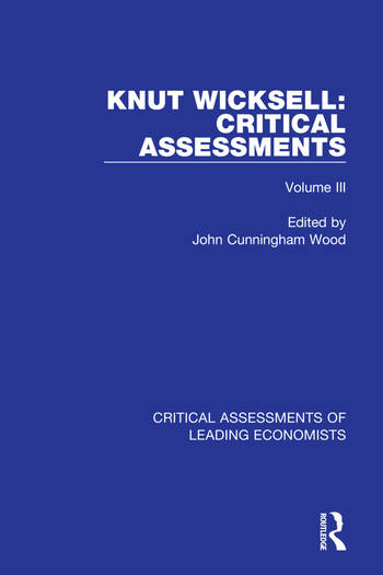 Knut Wicksell Critical Assessments book cover