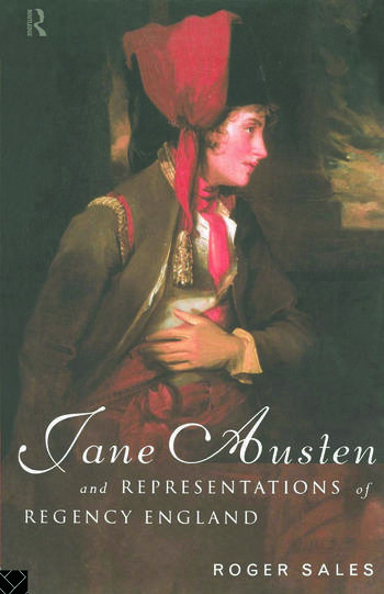 Jane Austen and Representations of Regency England book cover