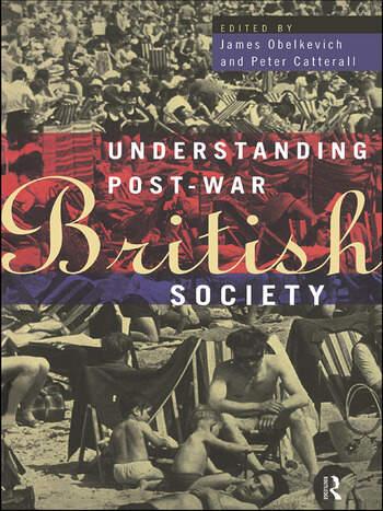 Understanding Post-War British Society book cover