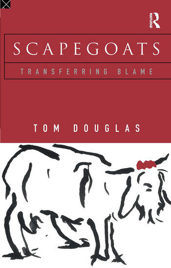 Scapegoats Transferring Blame book cover