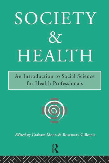 Society and Health An Introduction to Social Science for Health Professionals book cover