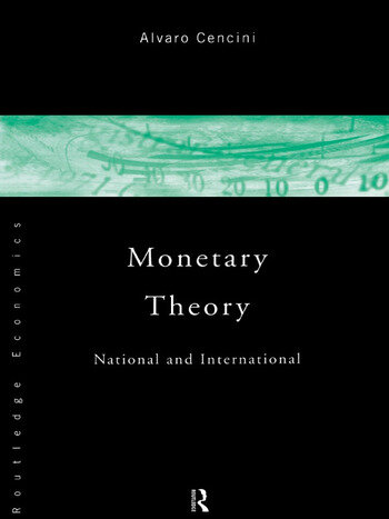 Monetary Theory National and International book cover
