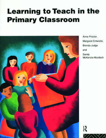 Learning to Teach in the Primary Classroom book cover