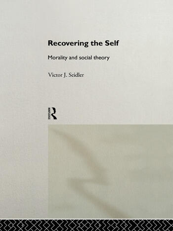 Recovering the Self Morality and Social Theory book cover